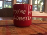 You're My Lobster Mug inspired by Friends TV Show