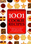 1001 Cookie Recipes - The Ultimate A-To-Z Collection of Bars, Drops, Crescents, Snaps, Squares, Biscuits, and Everything...